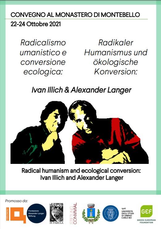 """Convegno:""""Radicalismo umanistico e conversione ecologica: Ivan Illich e  Alexander Langer"""""""